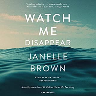 Book Cover: Watch Me Disappear: A Novel