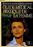 img - for Guide medical pratique de la femme book / textbook / text book