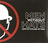 Men Without Hats: Love in the Age of War (Audio CD)