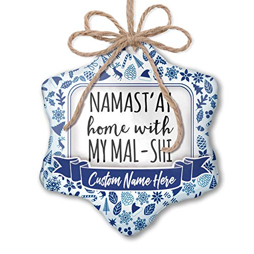 NEONBLOND Custom Tree Ornament Namast'ay Home with My Mal-Shi Simple Sayings with Your -