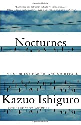 Nocturnes: Five Stories of Music and Nightfall (Vintage International)