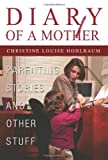 Diary of a Mother, Christine Hohlbaum, 0595280404