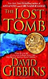 The Lost Tomb, David Gibbins, 0553591193