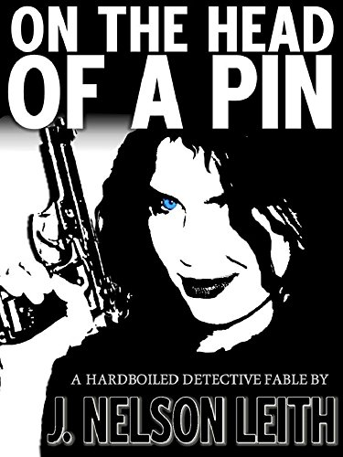 On The Head Of A Pin (The Angel Trilogy Book 1)