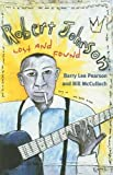 img - for Robert Johnson: Lost and Found (Music in American Life) by Pearson Barry Lee McCulloch Bill (2008-03-18) Paperback book / textbook / text book