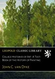 img - for College Histories of Art. A Text-Book of the History of Painting book / textbook / text book