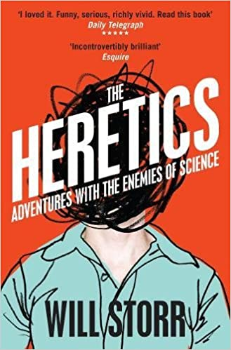 Book The Heretics: Adventures with the Enemies of Science