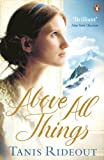 Above All Things by Tanis Rideout front cover