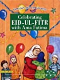 Celebrating Eid-ul-Fitr with Ama Fatima (Ramadan and Eid Stories)