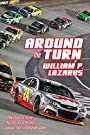 Around the Turn: How stock car racing became one of the most popular sports in the United States.