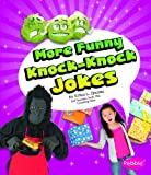 img - for More Funny Knock-Knock Jokes (Joke Books) book / textbook / text book