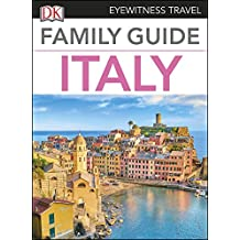 Family Guide Italy (DK Eyewitness Travel Guide)