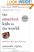 #8: The Smartest Kids in the World: And How They Got That Way