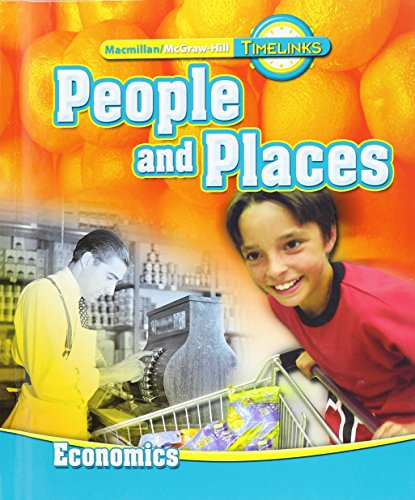 TimeLinks: Second Grade, People and Places-Unit 4 Economics Student Edition (OLDER ELEMENTARY SOCIAL STUDIES)