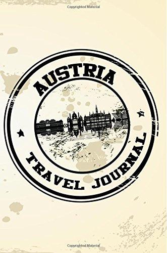 Austria Travel Journal: Blank Travel Notebook (6x9), 108 Lined Pages, Soft Cover (Blank Travel Journal)(Travel Journals To Write In)(Travel Stamp)