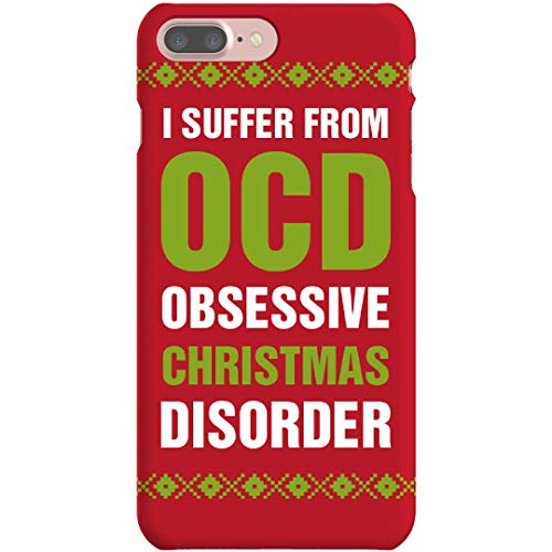 OCD - Obsessive Christmas Disorder: iPhone 7 Plus Slim Fit Snap Case