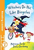 Witches Don't Like Bicycles