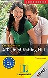 A Taste of Notting Hill: Frauenroman