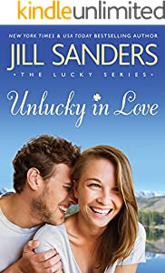 Unlucky in Love (The Lucky Series Book 1)