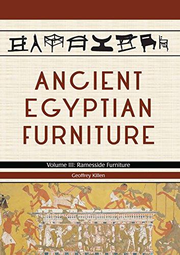 Ancient Egyptian Furniture. Volume III: Ramesside (Ancient Egyptian Furniture)