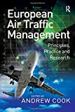 img - for European Air Traffic Management: Principles, Practice and Research book / textbook / text book