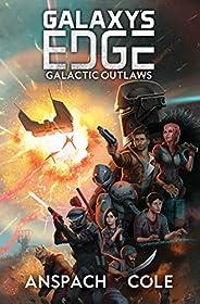 Galactic Outlaws (Galaxy's Edge Boo