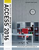 Illustrated Course Guide: Microsoft® Office 365 & Access 2016: Introductory