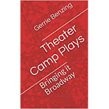 Theater Camp Plays: Bringing it Broadway