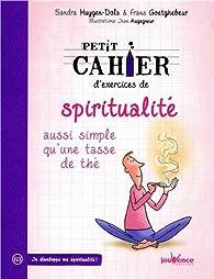 Petit cahier d'exercices de spiritualité aussi simple qu'une tasse de thé par Frans Goetghebeur