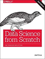 Data Science from Scratch: First Principles with Python, 2nd Edition Front Cover