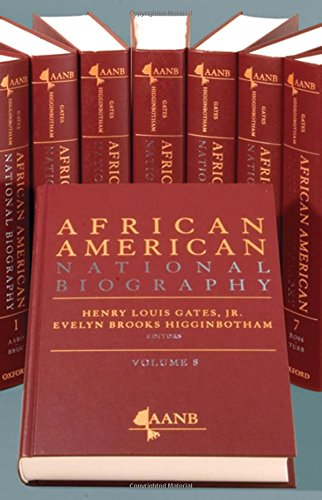 The African American National Biography (Oxford African American Historical Reference) by Oxford University Press