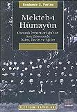 img - for Mekteb-i Humayun-Osmanli Imparatorlugu'nun Son Doneminde Islam, Devlet ve Egitim book / textbook / text book