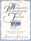A Woman's Pilgrimage of Faith, Sheila Cragg, 1581340508