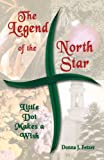 The Legend of the North Star, Donna J. Fetzer, 0788025708