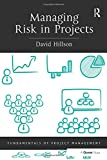 Managing Risk in Projects (Fundamentals of Project Management)