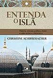 Entenda o Islã. História, Crenças, Política, Charia e Visão Sobre o Cristianismo