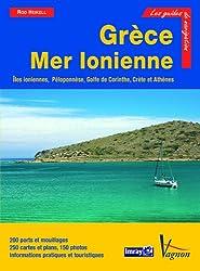 Grèce Mer Ionienne : Iles ioniennes, Péloponnèse, golfe de Corinthe, Crète, Athènes