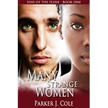 Many Strange Women (Sins of the Flesh Book 1)