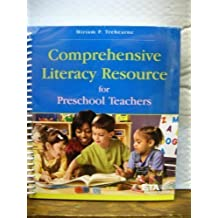 Comprehensive Literacy Resource for Pre-school Teachers by MIRIAM TREHEARNE (2008-05-03)