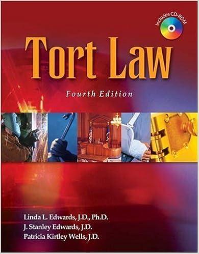 Read Tort Law Fourth (4th) Edition By Linda L. Edwards, J. Stanley Edwards, Patricia Kirtley Wells PDF, azw (Kindle), ePub, doc, mobi