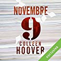 9 novembre Audiobook by Colleen Hoover Narrated by Andrea Bruno, Arianna Craviotto