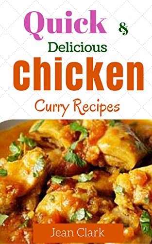 Download quick and delicious chicken curry recipes book pdf audio download quick and delicious chicken curry recipes book pdf audio idxdd75bm forumfinder Choice Image