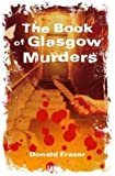 The Book of Glasgow Murders