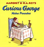 Curious George Makes Pancakes (Curious George 8x8)