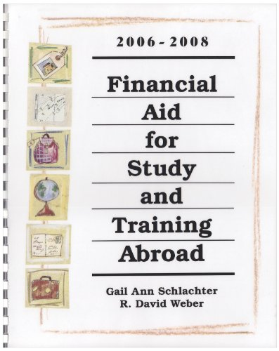 Financial Aid for Study & Training Abroad, 2006-2008 (FINANCIAL AID FOR STUDY AND TRAINING ABROAD)