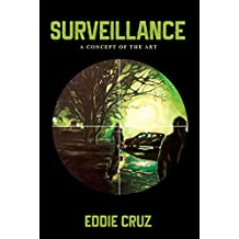 Surveillance: A Concept of the Art