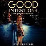 Good Intentions: Brian's Secret , Part One   Donnie Burgess