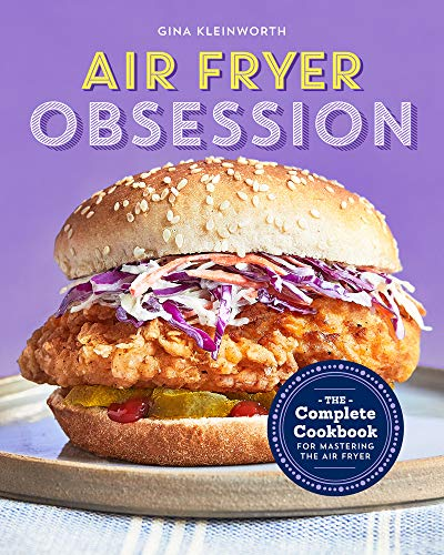 Book Cover: Air Fryer Obsession: The Complete Cookbook for Mastering the Air Fryer