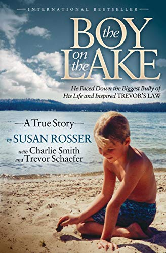 (The Boy on the Lake: A True Story)