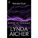 Bonds of Courage | Lynda Aicher